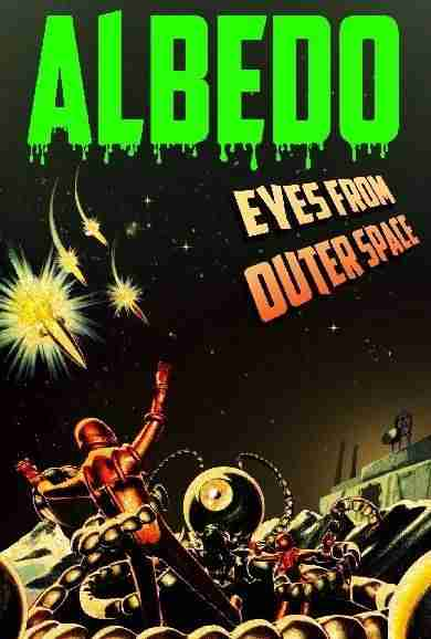 Descargar Albedo Eyes from Outer Space [MULTI][ACTiVATED] por Torrent
